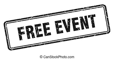 free event stamp. square grunge sign on white background