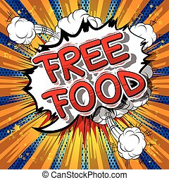 Free Food - Comic book style phrase.