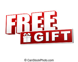 free gift and present box symbol - text and sign in 3d red white banner, letters and block, business concept