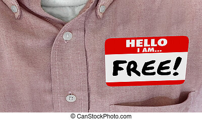 Free Liberated Independence Hello Name Tag 3d Illustration