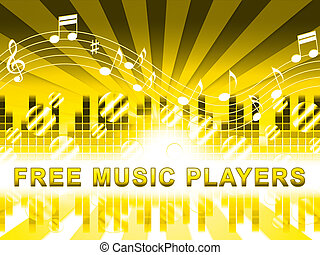 Free Music Players Means No Cost And Audio - Free Music...