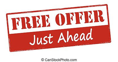 Free offer just ahead - Rubber stamp with text free offer...