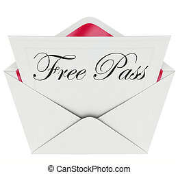 The words Free Pass on a card or invitation in an open envelope inviting you to attend a special limited access event such as a party, celebration, concert, show, movie or other engagement