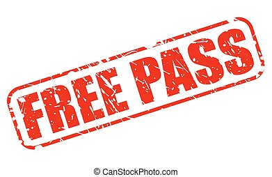 Free pass red stamp text on white