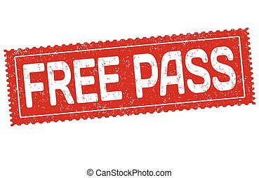 Free pass sign or stamp - Free pass grunge rubber stamp on...
