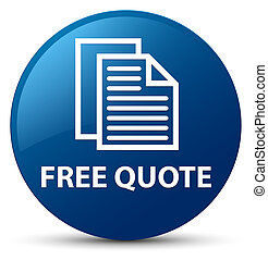 Free quote blue round button