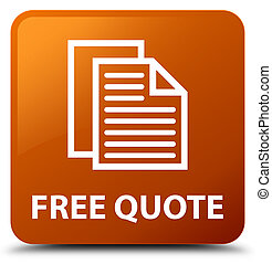 Free quote brown square button