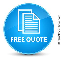 Free quote elegant cyan blue round button