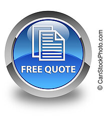 Free quote glossy blue round button