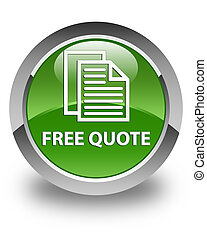 Free quote glossy soft green round button