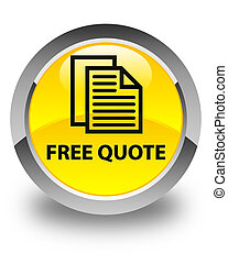 Free quote glossy yellow round button