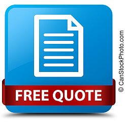 Free quote (page icon) cyan blue square button red ribbon in middle