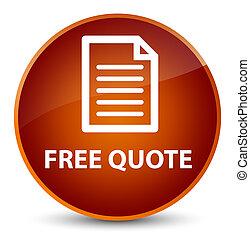 Free quote (page icon) elegant brown round button