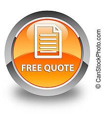 Free quote (page icon) glossy orange round button