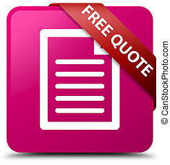 Free quote (page icon) pink square button red ribbon in corner