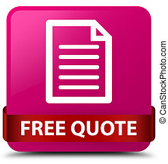 Free quote (page icon) pink square button red ribbon in middle
