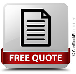 Free quote (page icon) white square button red ribbon in middle