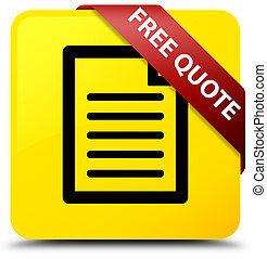 Free quote (page icon) yellow square button red ribbon in corner