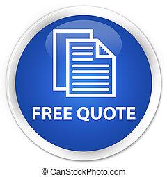 Free quote premium blue round button