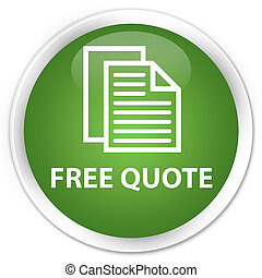 Free quote premium soft green round button