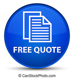 Free quote special blue round button
