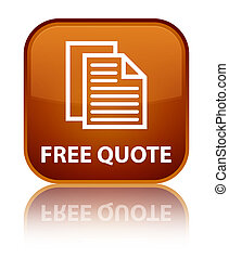 Free quote special brown square button