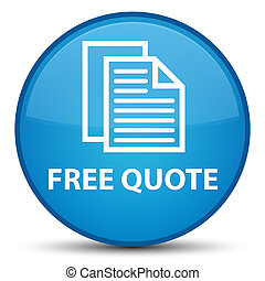 Free quote special cyan blue round button