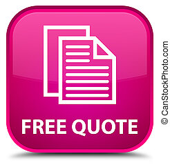Free quote special pink square button