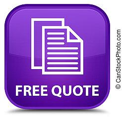 Free quote special purple square button