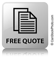 Free quote white square button