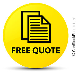 Free quote yellow round button