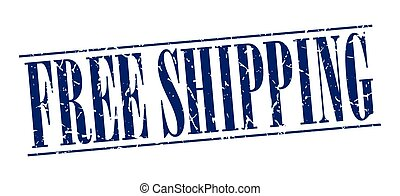 free shipping blue grunge vintage stamp isolated on white background