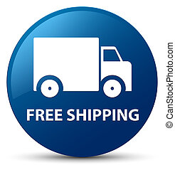 Free shipping blue round button