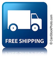 Free shipping blue square button