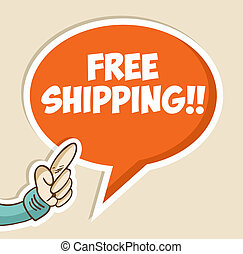 Free shipping bubble hand with sticker background. Vector file layered for easy manipulation and custom coloring