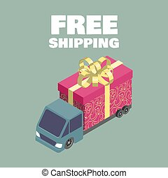 Free shipping. Isometric truck with gift box. Vector illustration.