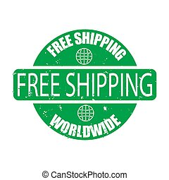 Free shipping wordwide rubber green stamp isolated on white background