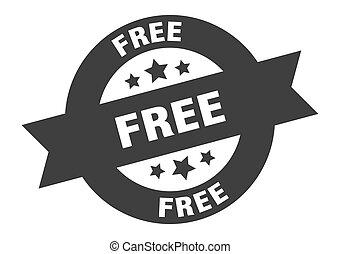 free sign. free black round ribbon sticker