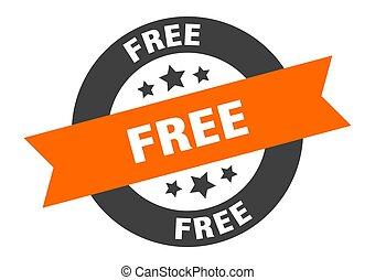 free sign. free orange-black round ribbon sticker