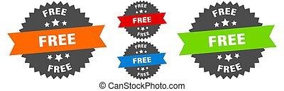 free sign. round ribbon label set. Seal