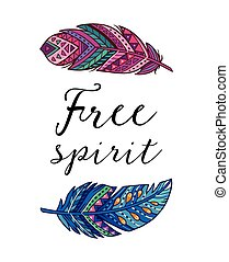 Free spirit. Vector card with ethnic decorative feathers