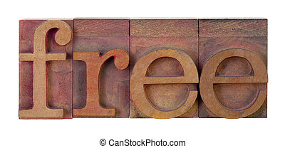 free - the word free in vintage wooden letterpress type...