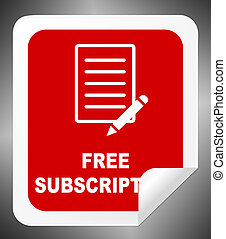 Free Subscription Icon Means Complimentary Registration 3d Illustration