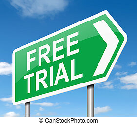 Free trial concept. - Illustration depicting a sign with a...