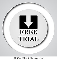 Free trial icon. Internet button on white background.