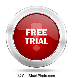 free trial icon, red round glossy metallic button, web and mobile app design illustration