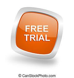 free trial square orange glossy chrome silver metallic web icon