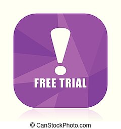 Free trial violet square vector web icon. Internet design and webdesign button in eps 10. Mobile application sign on white background.