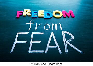 Freedom from fear, colorful conceptual words on blackboard.