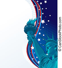 Freedom - Holiday background with the statue of liberty